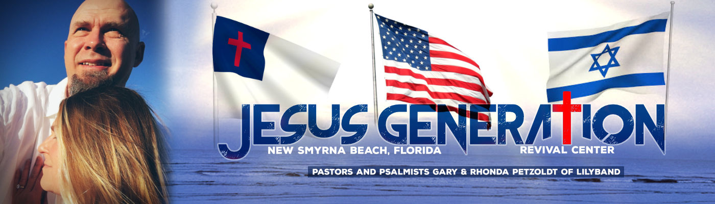 Lilyband Psalmist - Jesus Generation New Smyrna Beach, Florida